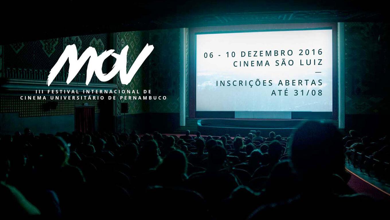 Últimos dias para inscrição no 3º MOV - Festival Internacional de Cinema Universitário de Pernambuco
