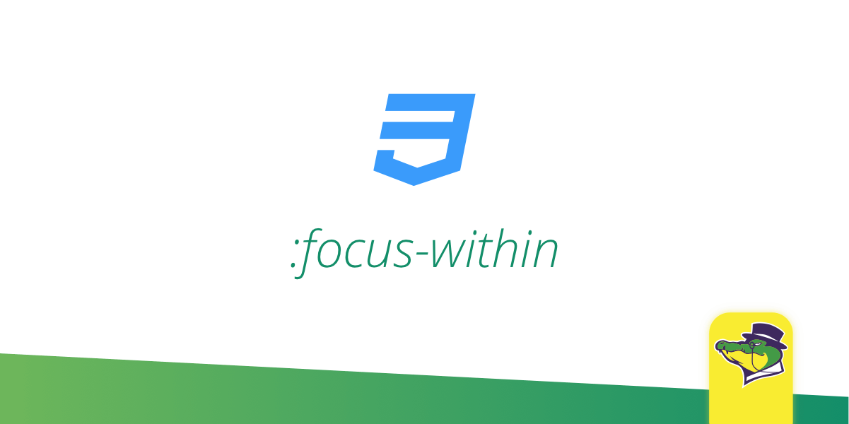 CSS :focus-within