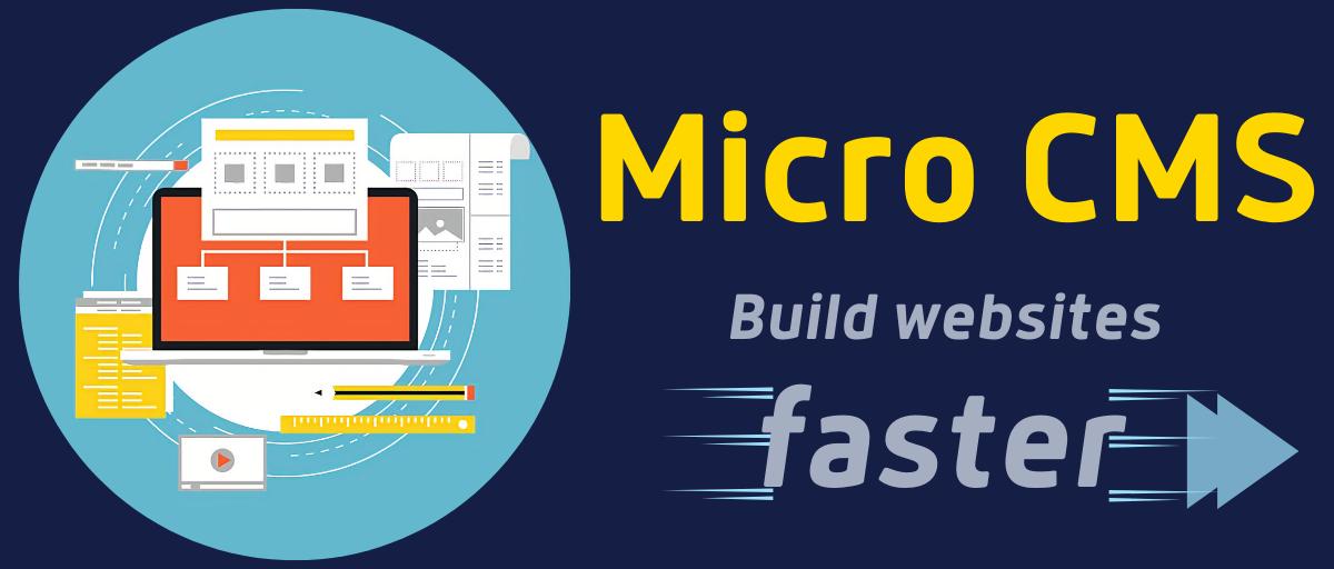 Micro CMS – Um sistema leve de gerenciamento de conteúdo para criar sites mais rapidamente
